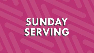 Sunday Serving